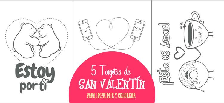 5 tarjetas de san valent n para imprimir y colorear - Cartas de san valentin en ingles ...